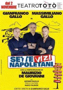 """I fratelli Gallo al Teatro Totò con """"Sette Vizi Napoletani"""""""