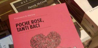 """Francesca G. Marone presenta il libro """"Poche rose, tanti baci"""""""