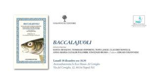 Baccalajuoli, oggi la presentazione del libro dedicato alla storia del baccalà