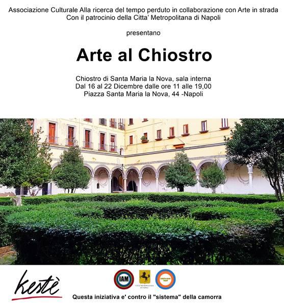 Arte al Chiostro, una collettiva al Chiostro di Santa Maria la Nova a Napoli
