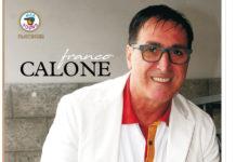 """Franco Calone, """"Ritorno alle mie emozioni"""""""