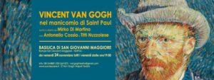 A San Giovanni Maggiore con Vincent Van Gogh nel manicomio di Saint Paul