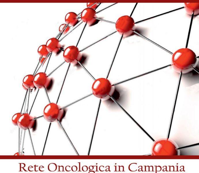 Tumori, attivata in Campania la Rete Oncologica della Regione