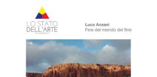 Fine del mondo del fine, la mostra fotografica di Luca Anzani
