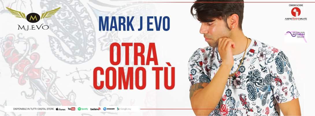 Mark J Evo, il cantautore napoletano che ama la musica latina