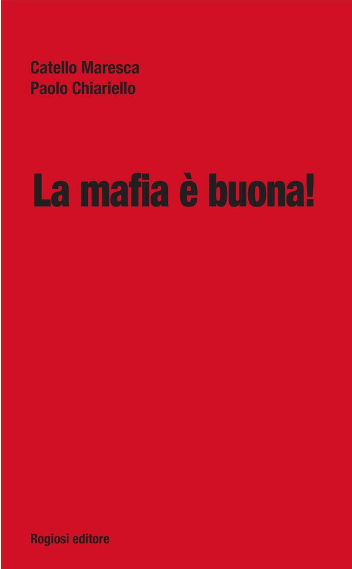 """La Feltrinelli ospita la presentazione del libro """"La mafia è buona!"""