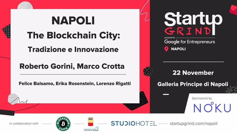 Napoli. The Blockchain City: Tradizione e Innovazione