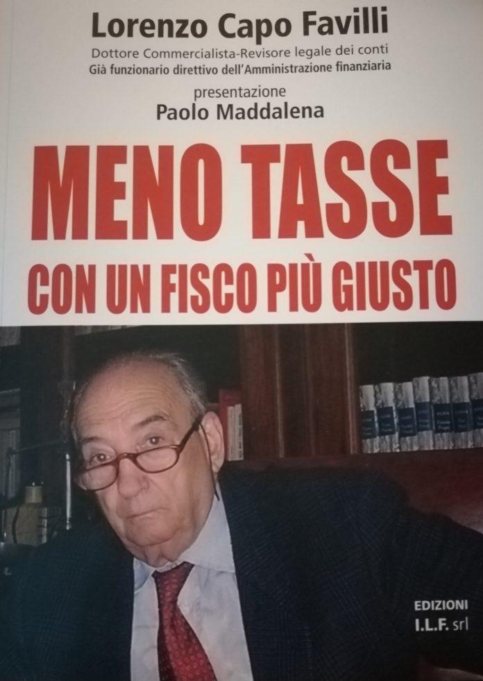 """Addio a Lorenzo Capo Favilli, autore del libro:""""Meno tasse per un fisco più giusto"""""""