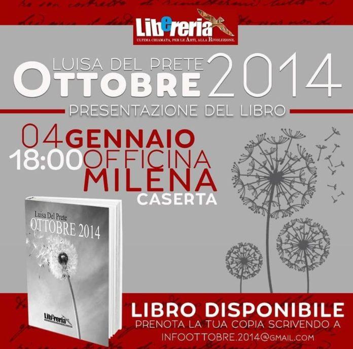 """Ottobre 2014"": la scrittrice Luisa Del Prete racconta il suo libro d'esordio"