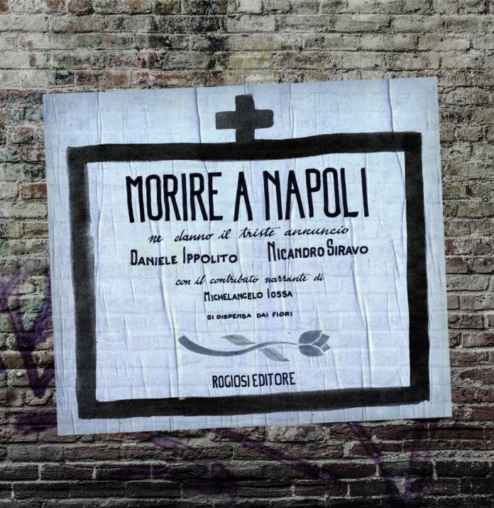 """""""Morire a Napoli"""", il libro scritto daNicandro SiravoeDaniele Ippolito"""