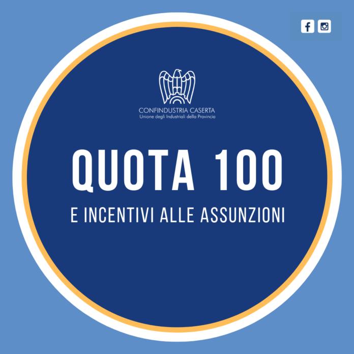 Confindustria: Quota 100 e incentivi alle assunzioni