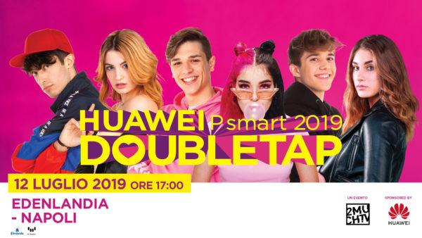 All'Edenlandia la semifinale nazionale della talent competion Huawei DoubleTap
