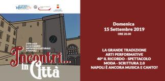 'Estate a Napoli 2019': Al Maschio Angioino il Talk show che racconta 40 anni di arte, cultura e spettacolo