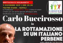 Carlo Buccirosso al Teatro Diana per la Fondazione Il meglio di te - Onlus