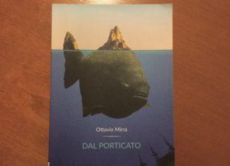 """""""Dal porticato"""" di Ottavio Mirra, l'arte di saper raccontare la vita"""