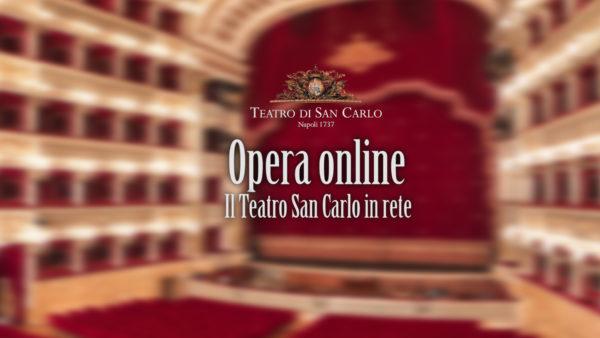 Teatro San Carlo in Streaming: già 1300 spettatori per la