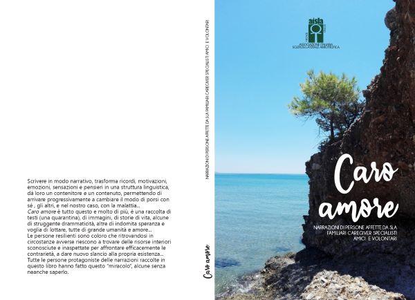 Caro amore: ecco il libro frutto delle testimonianze delle persone con SLA