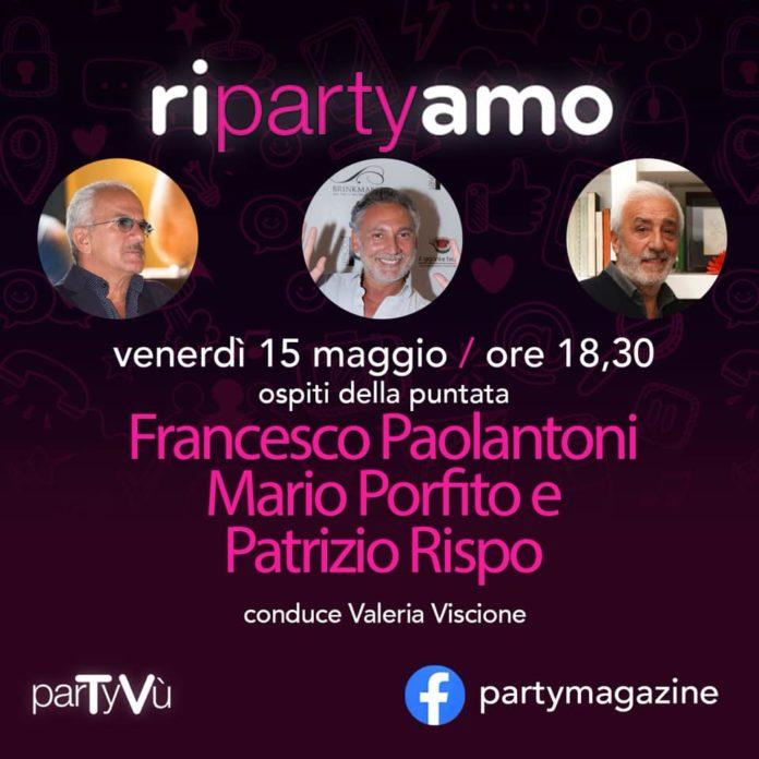 La tv sui Social Network con Party Magazine. Interviste a Paolantoni, Porfito e Rispo