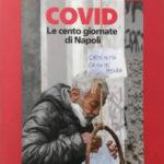 """""""Covid, le cento giornate di Napoli"""": oggi gratis con """"la Repubblica"""""""