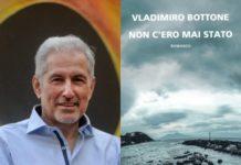 """Salerno Letteratura Festival: """"Non c'era mai stato"""" di Vladimiro Bottone"""