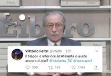 """""""Napoli inferiore all'Atalanta"""", il tweet di Vittorio Feltri riapre la polemica"""