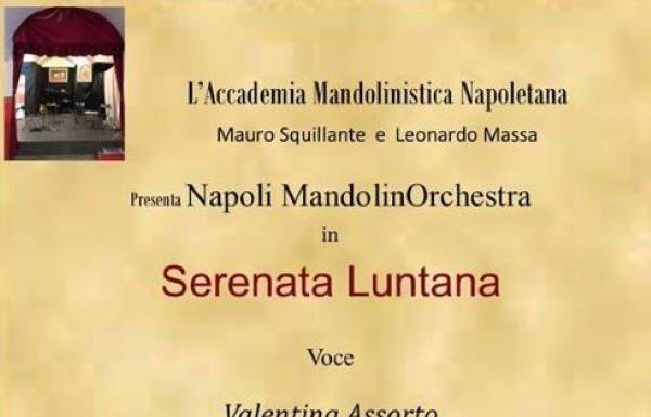 Serenata luntana: il 24 luglio concerto dedicato alla canzone classica napoletana