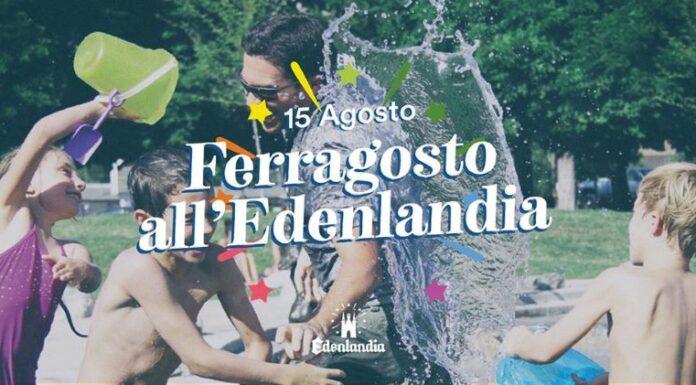 Edenlandia, festa di Ferragosto: giochi, musica e divertimento