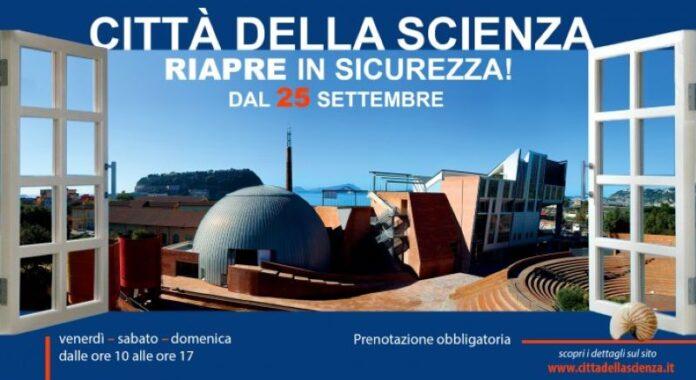 Città della Scienza: riapertura da venerdì 25 settembre