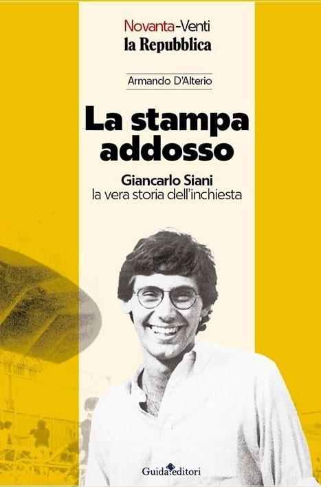 Giancarlo Siani: il magistrato Armando D'Alterio gli dedica un libro