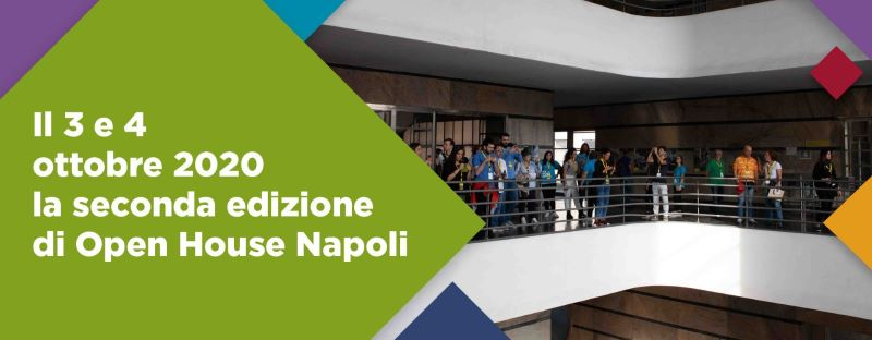 Open House Napoli: parte la seconda edizione del Festival dell'architettura globale