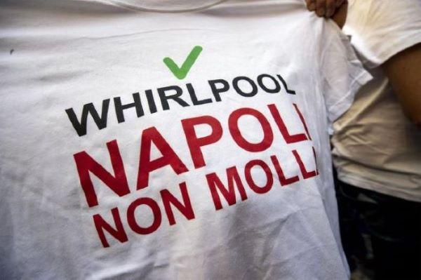 Whirlpool, una giornata amara: oggi la chiusura dello stabilimento di Napoli