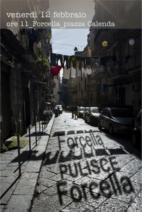 Forcella: cittadini, commercianti e rappresentanti istituzionali spazzeranno il quartiere
