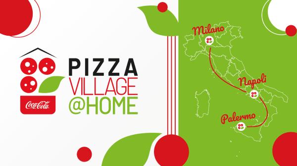 Coca Cola Pizza Village @home 2021: tappe a Palermo, Napoli e Milano