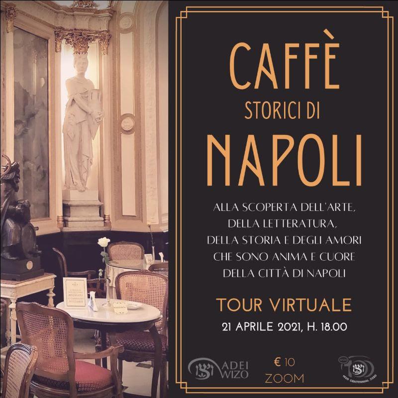 I caffè storici di Napoli - Virtual Tour