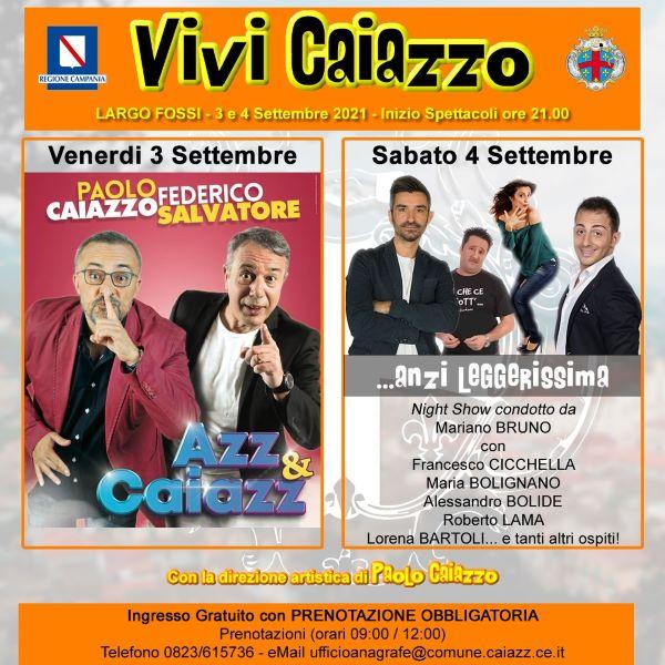 Vivi Caiazzo: venerdì 3 e sabato 4 settembre spettacolo e comicità
