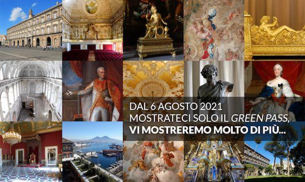 """Palazzo Reale di Napoli: """"Mostrateci solo il Green Pass e vi mostreremo molto di più"""""""